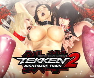 TEKKEN / NIGHTMARE TRAIN 2..