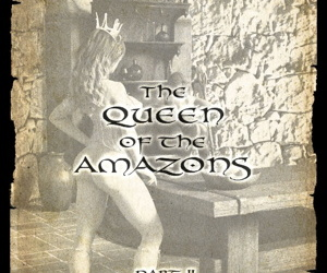 The Queen Of The Amazons - Part II