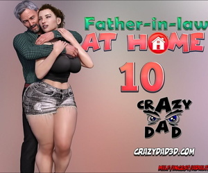 CrazyDad- Father-in-Law at Home..