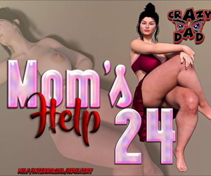 Crazydad- Mom's help 24