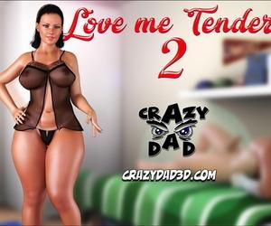 Crazy Dad Love Me Tender 2