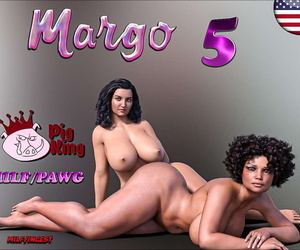 Pigking- Margo Part 5