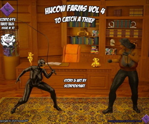 Scorpio69- Hucow Farms Vol 4- To Catch a Thief