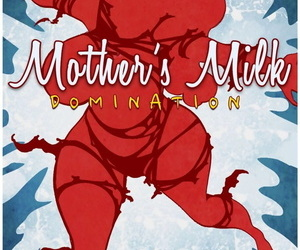 Bot- Mother's Milk Issue 4
