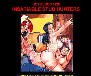 HOT BLOOD #126 - ISATIABLE STUD..