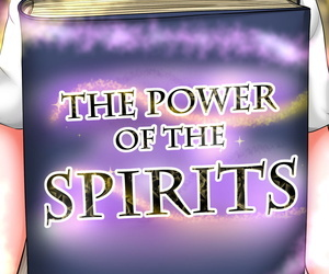 The Power of the Spirits