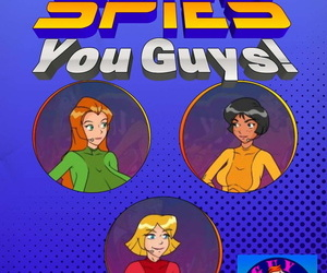 Literally Spies- You Guys Guy Gin..