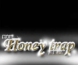 Honey trap 甜蜜陷阱 ch.1-7..