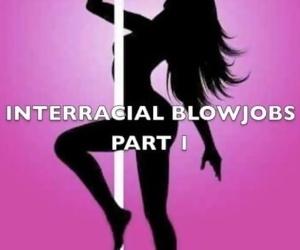 INTERRACIAL BLOWJOB - PART 1
