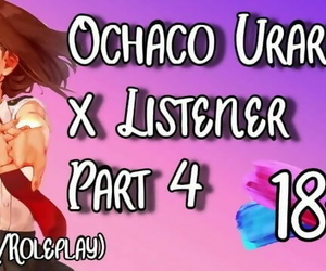 Ochaco Uraraka X Listener
