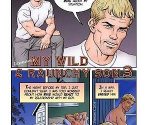 My Wild & Raunchy Son 3
