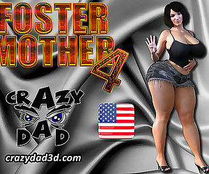 Crazy Dad- Foster Mother 4