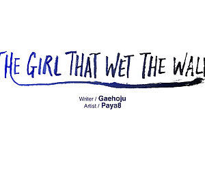 The Girl That Wet the Wall Ch 11 - 40 - part 18