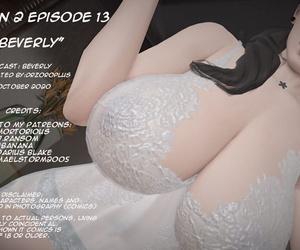 Season 2 Vignette 13 &1 4 Beverly