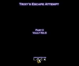 LockMaster Trixys Escape Attempt Ch. 2 - Vault no 5