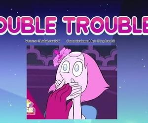 DOUBLE TROUBLE Steven Universe- Pearl x Garnet