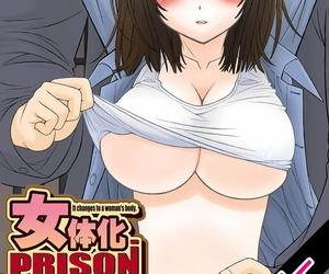 Sensouji Kinoto Nyotaika Prison ~ Totsuzen Onna ni natta..