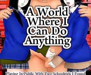 A World When I Can Do Anything