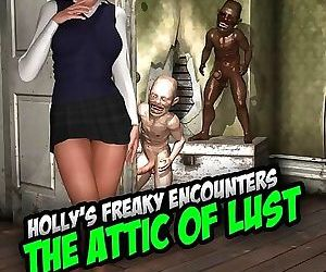 Holly's Freaky Encounters- The Attic of Lust
