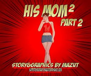 Mazut- His Mom 2 – Part 2