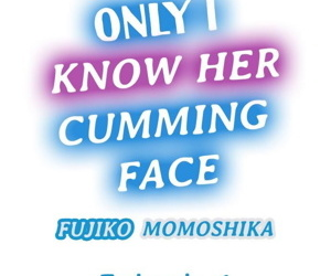 Only i Know Her Cumming Face Ch...