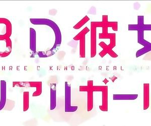 3D Kanojo Real Girl Opening OP